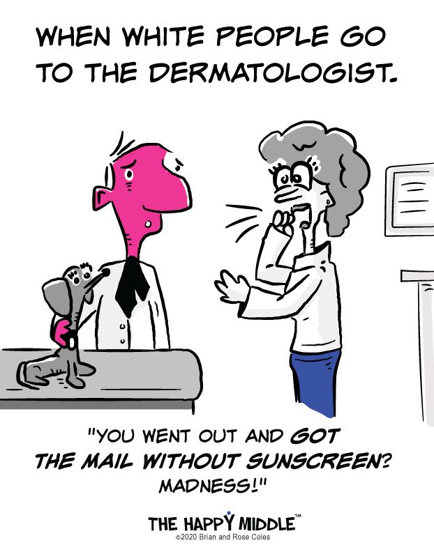 Dermatologist Humor